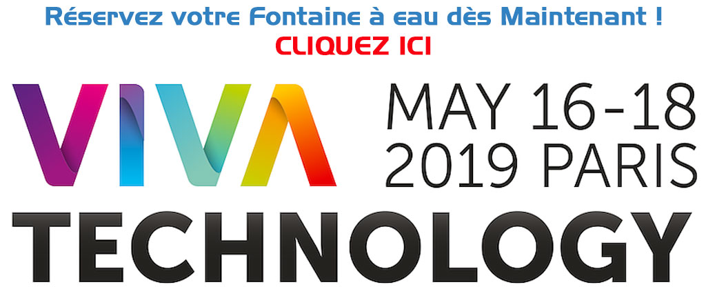 Vivatechnology paris location fontaine a eau