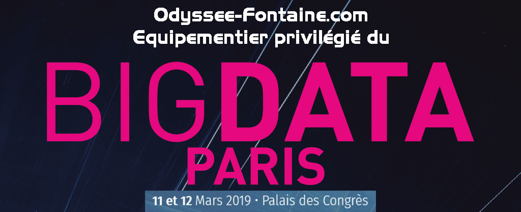 ODYSSEE FONTAINE EQUIPEMENTIER DU BIG DATA PARIS